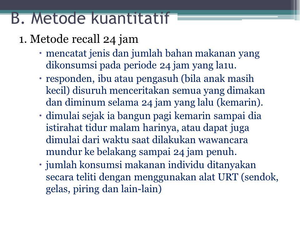 B.Metode kuantitatif 1.