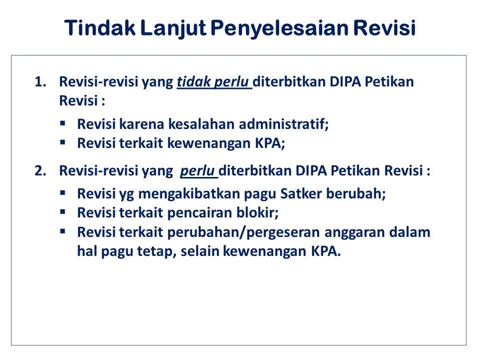 No.Uraian revisiDJA Kwl DJPBN 1.Ralat kode akun sepanjang dalam peruntukan dan sasaran yang sama; 2.Ralat kode KPPN; 3. Perubahan nomenklatur bagian a