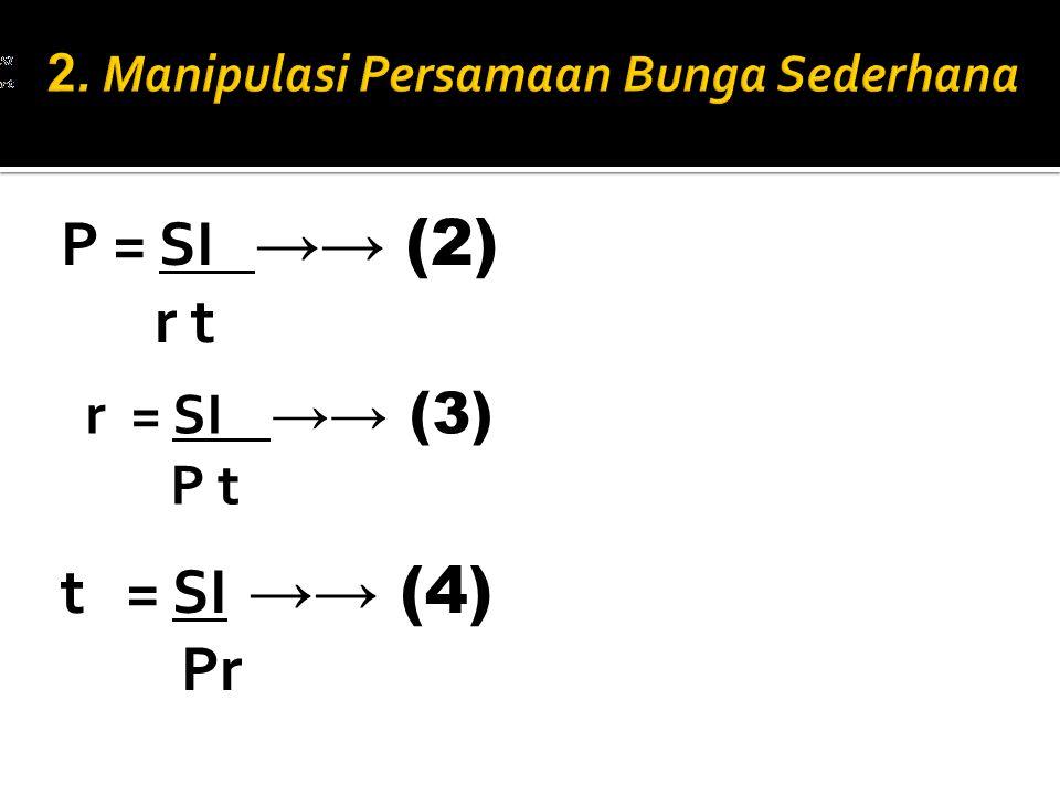 P = P = SI →→ (2) r t r = SI →→ (3) P t t = SI →→ (4) Pr