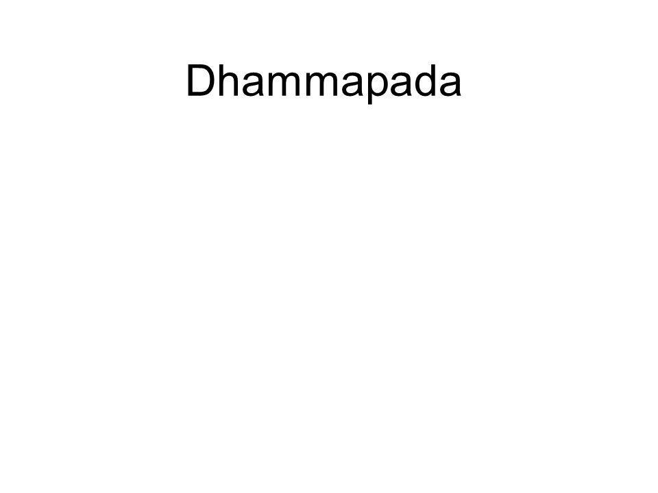 Dhammapada This is a collection of 423 Syairs attributed to the Buddha, and consists of teachings for the benefit of both the Sangha and laity. It is