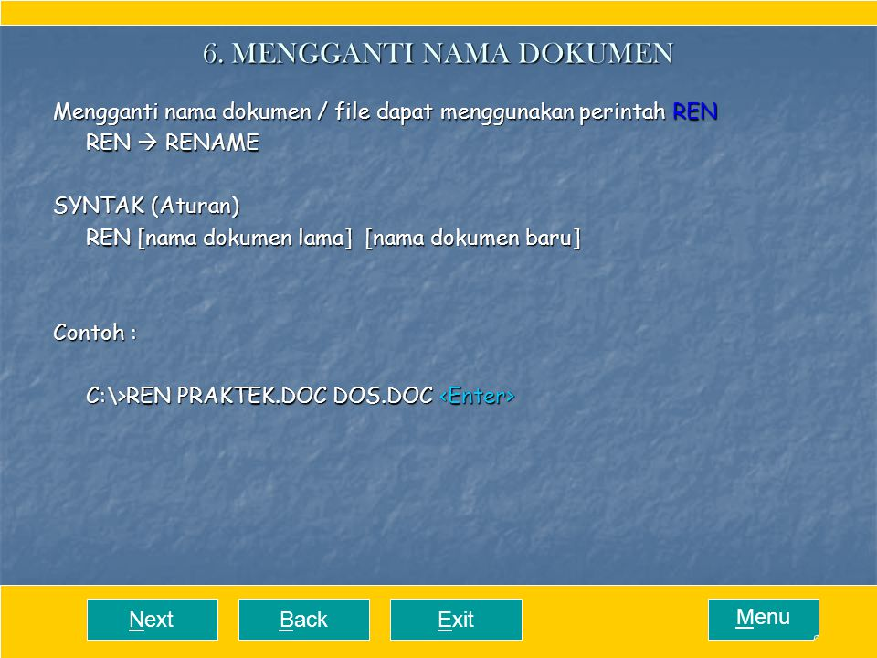ExitNextBack Menu6.