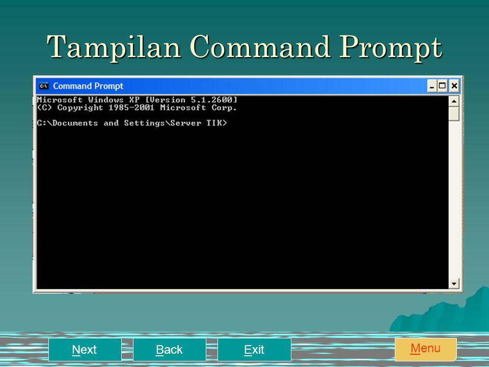 Tampilan Command Prompt NextBackExit Menu