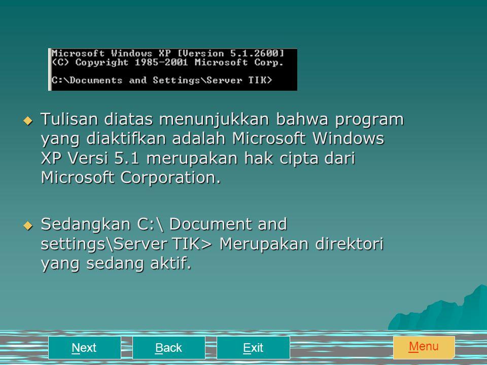 PERINTAH DOS Berpindah ke Root Directory Dan SubDirectory Membersihkan dan Menampilkan Isi Direktori Membuat Direktori Perintah menggandakan Dokumen Menghapus Direktori Mengganti Nama Dokumen Menghapus Dokumen Memformat Diskette Mengopi Seluruh Isi Disket Keluar dari DOS ExitNextBack