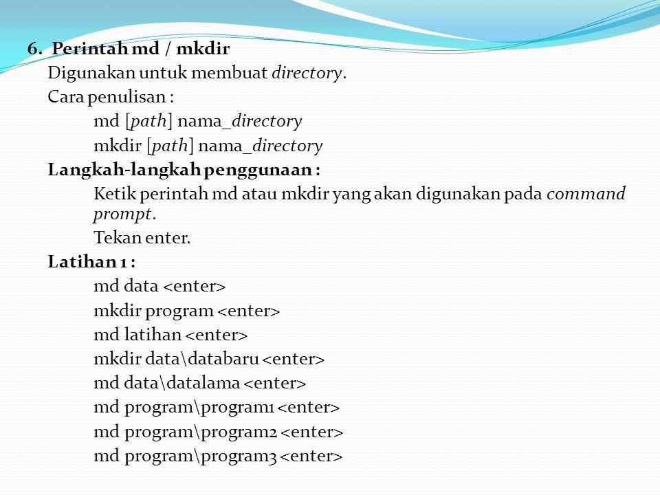 7.Perintah cd / chdir Digunakan untuk berpindah dari 1 directory ke directory lain.