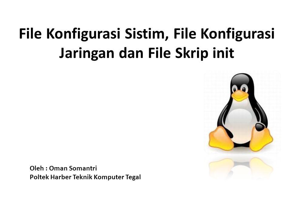 Konfigurasi Sistem 1.Konfigurasi Software – Instalasi dan Uninstalasi Software (rpm [nama paket] ) 2.
