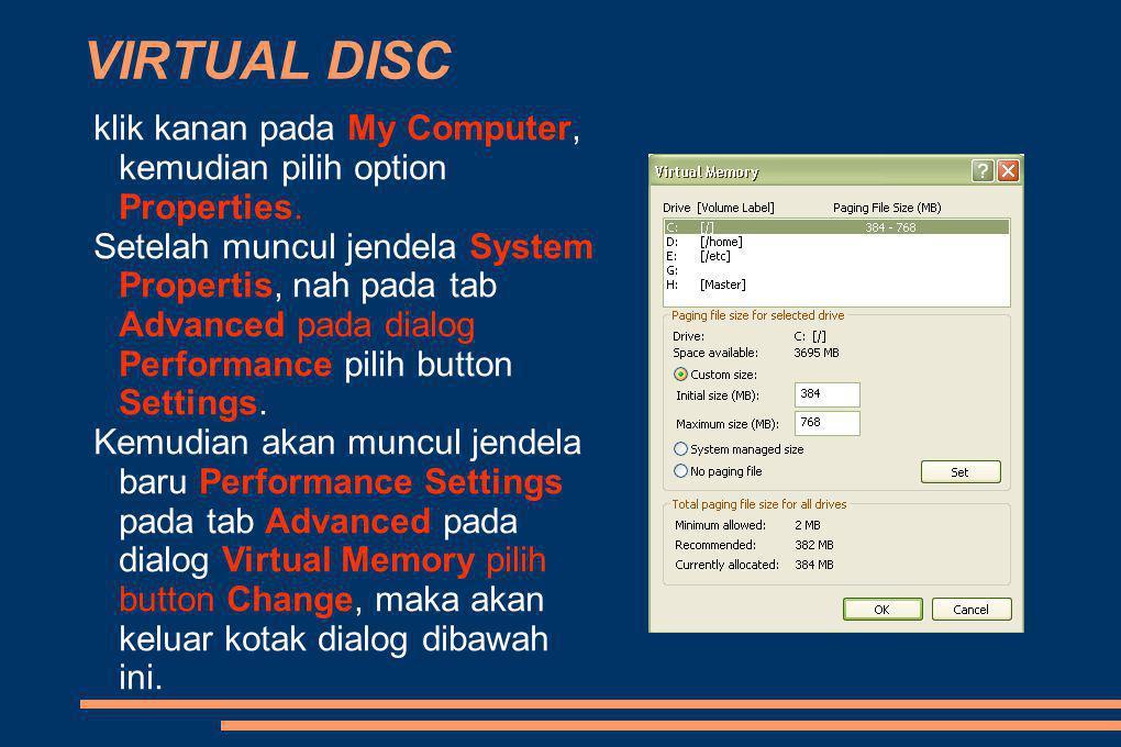 VIRTUAL DISC klik kanan pada My Computer, kemudian pilih option Properties.
