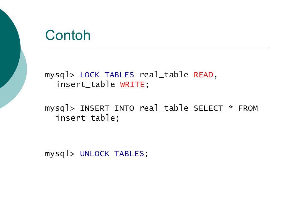 Locking tabel pd aplikasi web  Dilakukan locking pada tabel dalam transaksi  Transaksi boleh dilakukan  Commit untuk Update tabel  Unlock tabel Setelah unlock, user lain dapat melakukan update pada tabel yang sama
