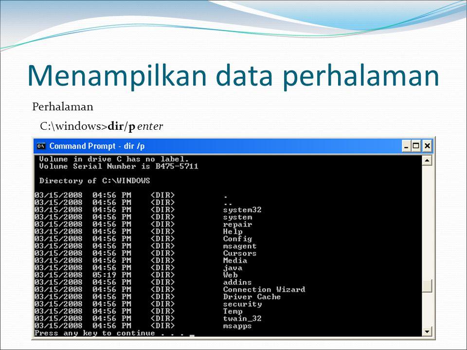 Menampilkan data berbentuk kolom C:\windows\dir/w