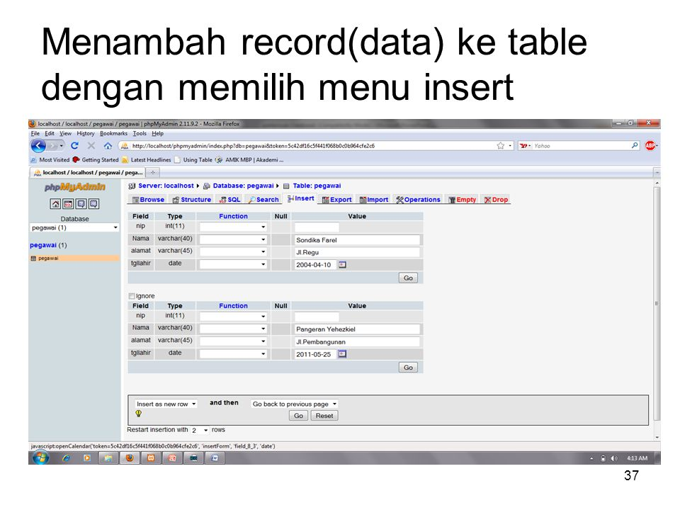 37 Menambah record(data) ke table dengan memilih menu insert