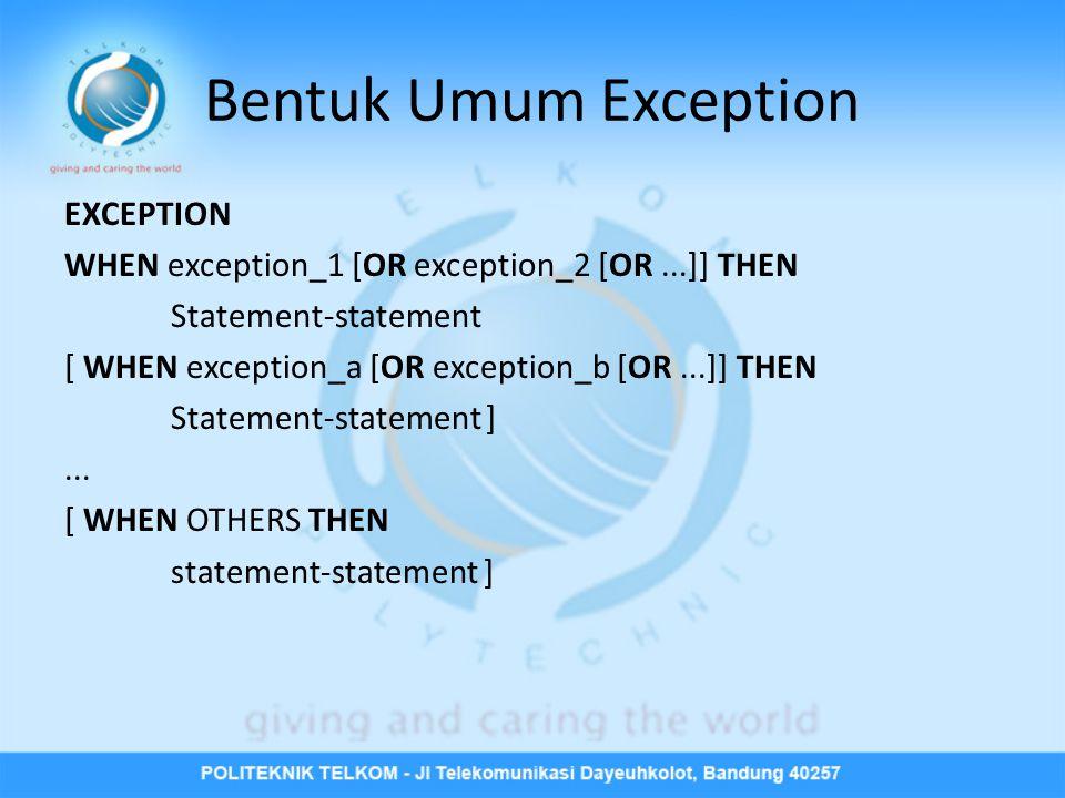 • Kolom yang dipilih sebagai bagian dari indeks sebaiknya mengandung nilai data yang unik atau kolom yang sering digunakan dalam klausa where.
