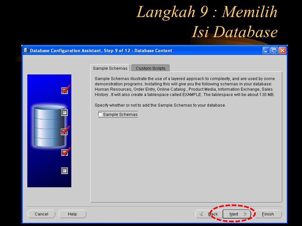 Langkah 9 : Memilih Isi Database