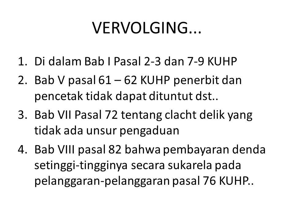 VERVOLGING...