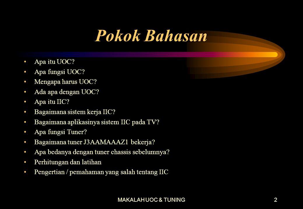MAKALAH UOC & TUNING1