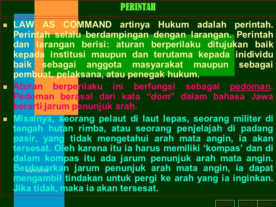 b a c kn e x t h o m e 6/29/2014 ISI NORMA HUKUM n Norma Hukum juga berisi: Hak dan Kewajiban.
