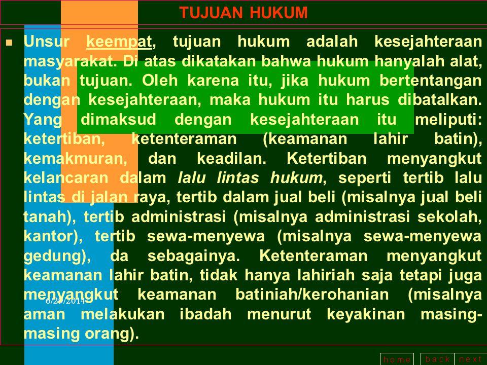 b a c kn e x t h o m e 6/29/2014 LEMBAGA BERWENANG n Unsur kedua dari hukum adalah lembaga yang berwenang membuat hukum.
