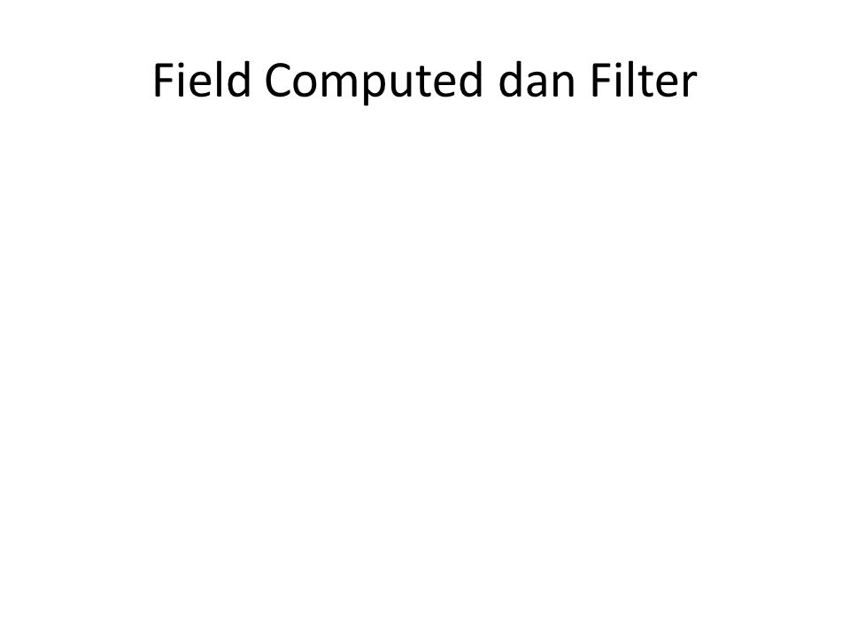 Field Computed dan Filter