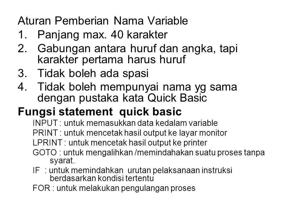 Aturan Pemberian Nama Variable 1.Panjang max.