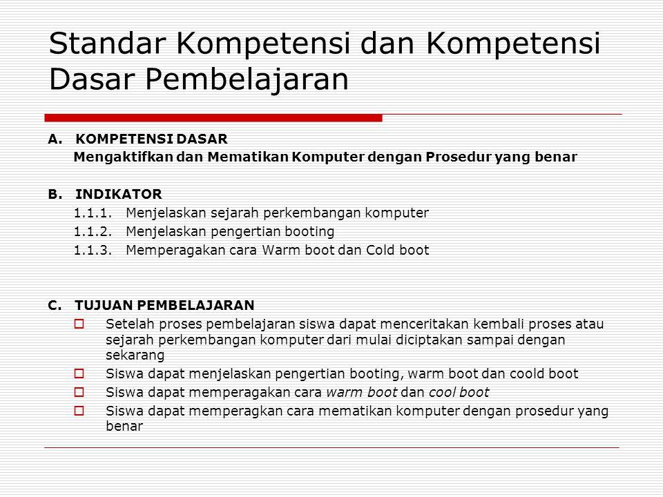 Standar Kompetensi dan Kompetensi Dasar Pembelajaran A.