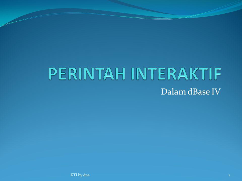 Dalam dBase IV 1KTI by dna