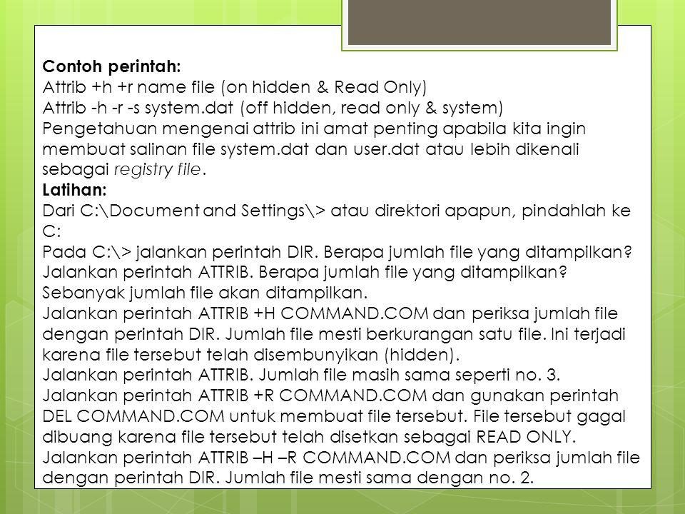 DISKCOPY [diskcopy.com] Perintah ini digunakan untuk menduplikasi disket.