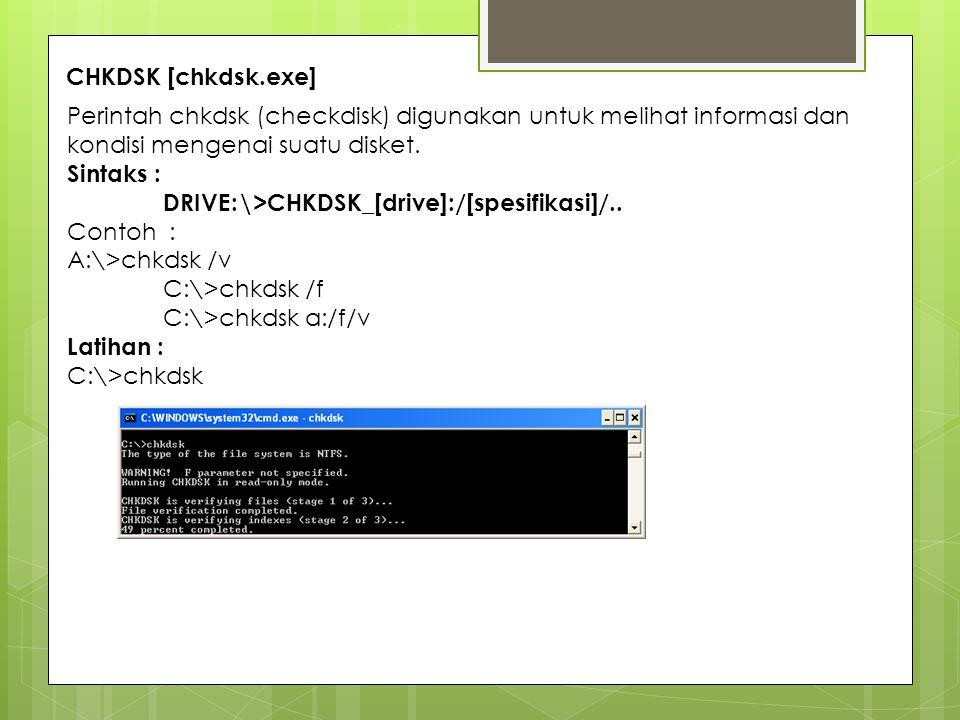Gambar 2.2. perintah chkdsk yang memeriksa kondisi partisi harddisk