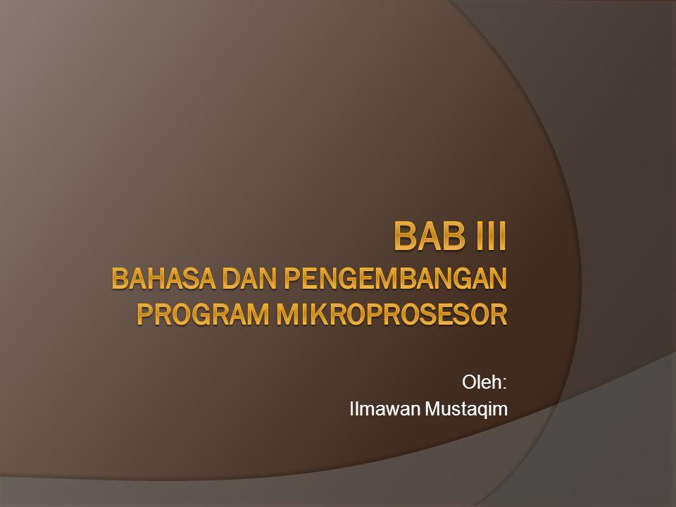 Bahasa Aras Tinggi  Cara lain dalam menulis program pada mikrokomputer adalah dengan bahasa aras tinggi seperti Bahasa C, bahasa Pascal, BASIC, FORTRAN,dan sebagainya.