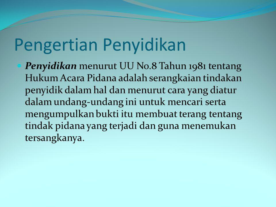Syarat Penyidik  - Sebagaimana telah disebutkan dalam pasal 1 butir (1) dan pasal 6 ayat (1) KUHAP bahwa yang dapat dikatakan sebagai penyidik yaitu pejabat Polisi Negara Republik Indonesia dan Pejabat Pegawai Negeri Sipil tertentu yang diberi wewenang khusus oleh Undang-Undang.