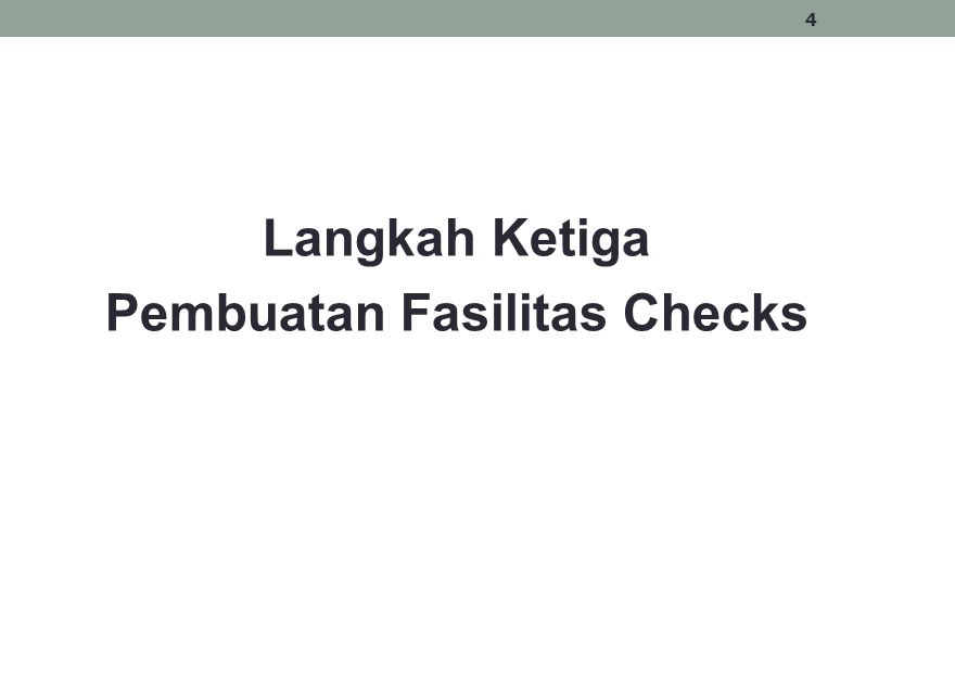 Langkah Ketiga Pembuatan Fasilitas Checks 4