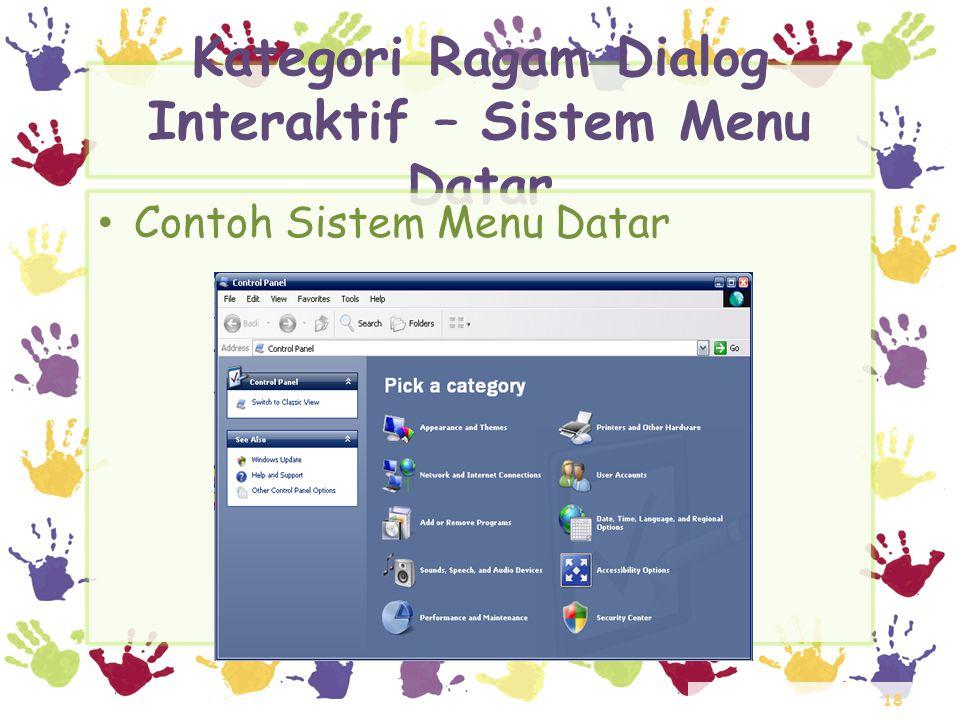 18 Kategori Ragam Dialog Interaktif – Sistem Menu Datar • Contoh Sistem Menu Datar