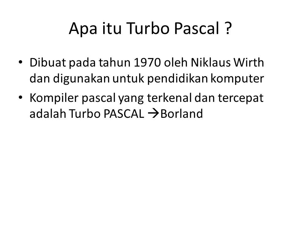 Apa itu Turbo Pascal .