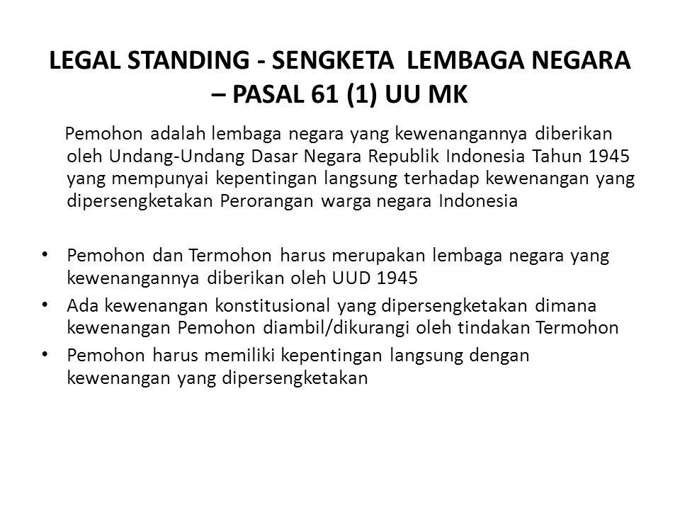 (8) Putusan Mahkamah Konstitusi yang kemudian diadopsi sebagai syarat legal standing dalam pasal 3 Peraturan Mahkamah Konstitusi Nomor 08/PMK/2006, me