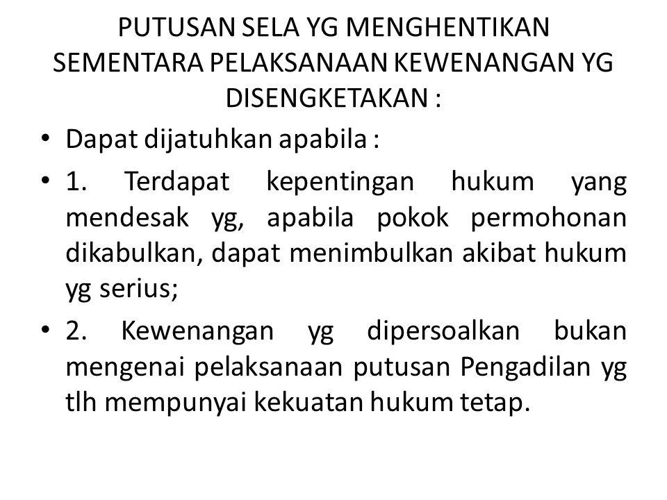 Akibat hukum Penarikan Permohonan.(Pasal 19/PMK 08/2006) Jika ditarik tdak dapat diajukan kembali dengan permohonan baru, kecuali apabila : 1.Substans