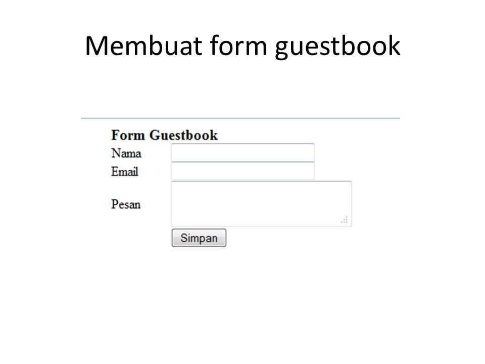 Membuat form guestbook