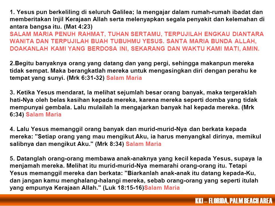 PERISTIWA CAHAYA KETIGA Yesus mewartakan Kerajaan Allah serta menyerukan pertobatan Bapa kami yang ada disurga; Dimuliakanlah namaMu. Datanglah keraja
