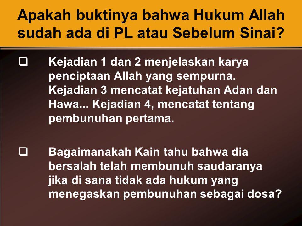 Apakah buktinya bahwa Hukum Allah sudah ada di PL atau Sebelum Sinai.