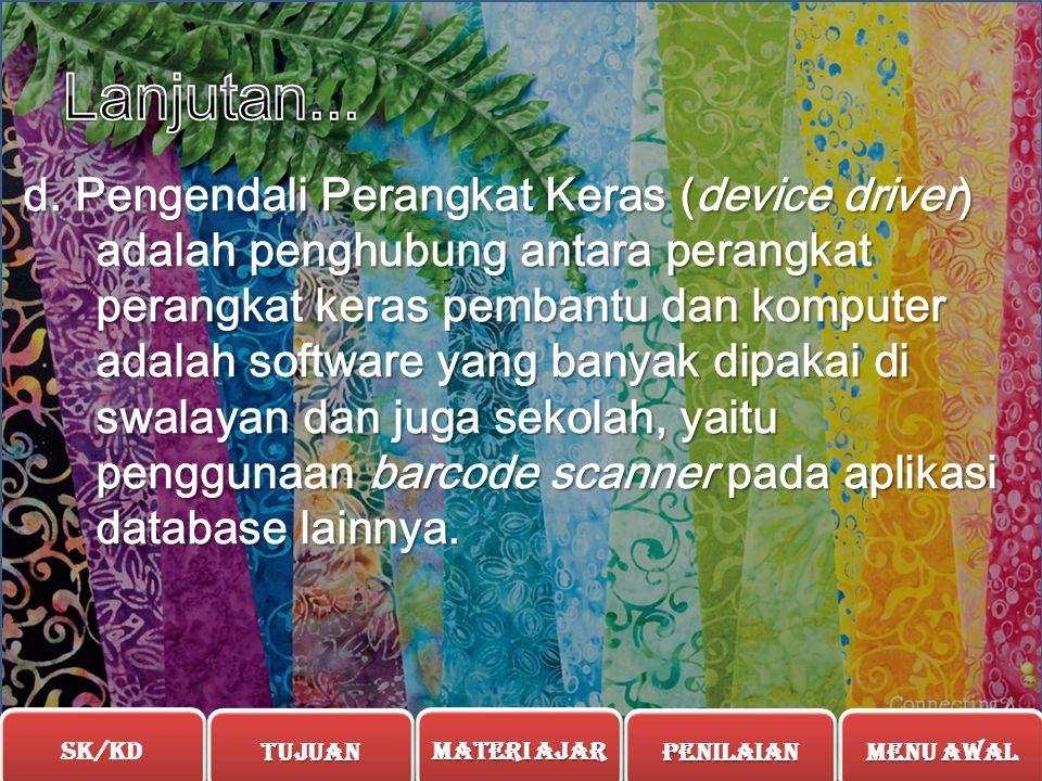 c. Pekakas Pengembangan Perangkat Lunak (software development tool) adalah Kompilator untuk bahasa pemrograman tingkat tinggi seperti Pascal dan bahas