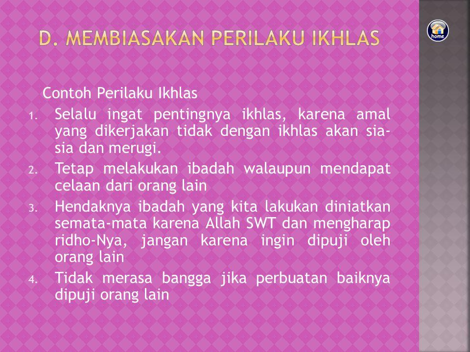 Contoh Perilaku Ikhlas 1.
