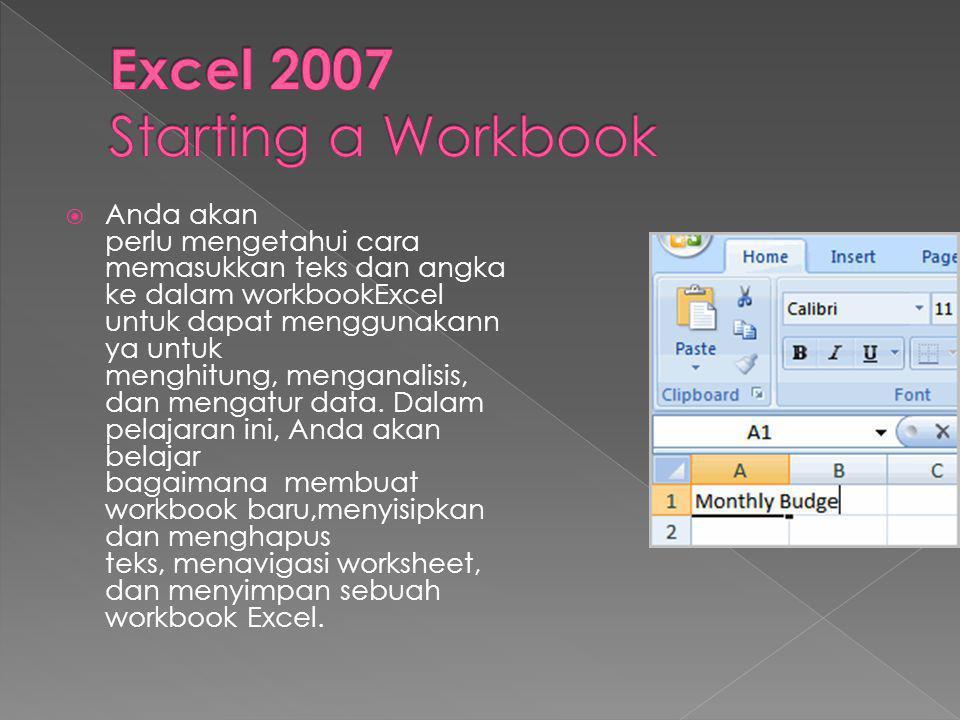  Anda akan perlu mengetahui cara memasukkan teks dan angka ke dalam workbookExcel untuk dapat menggunakann ya untuk menghitung, menganalisis, dan mengatur data.