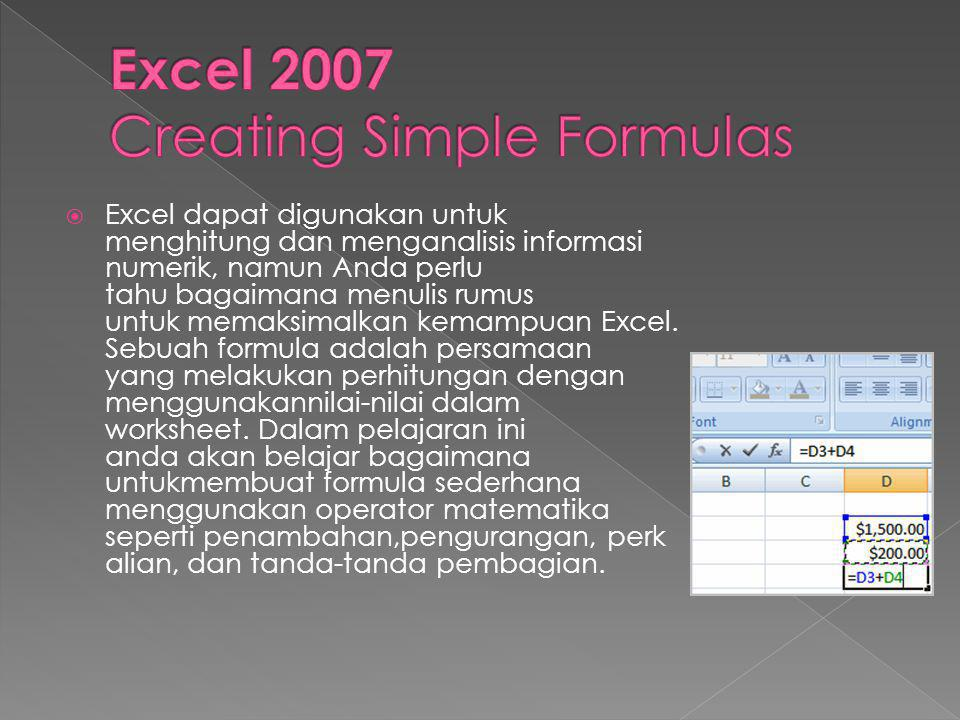  Excel dapat digunakan untuk menghitung dan menganalisis informasi numerik, namun Anda perlu tahu bagaimana menulis rumus untuk memaksimalkan kemampuan Excel.