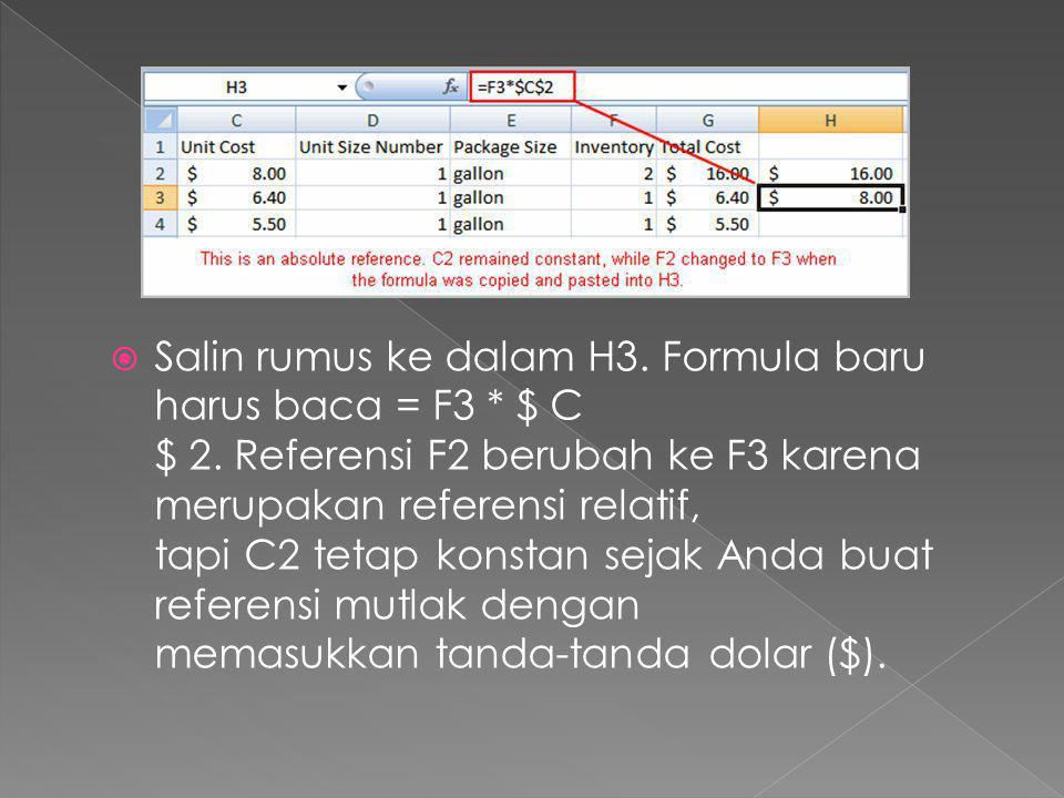  Salin rumus ke dalam H3. Formula baru harus baca = F3 * $ C $ 2. Referensi F2 berubah ke F3 karena merupakan referensi relatif, tapi C2 tetap konsta