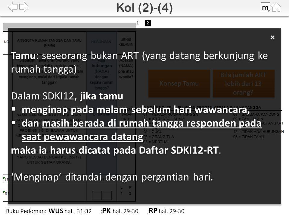 100% SDKI 2012 Bila jumlah ART lebih dari 13 orang.