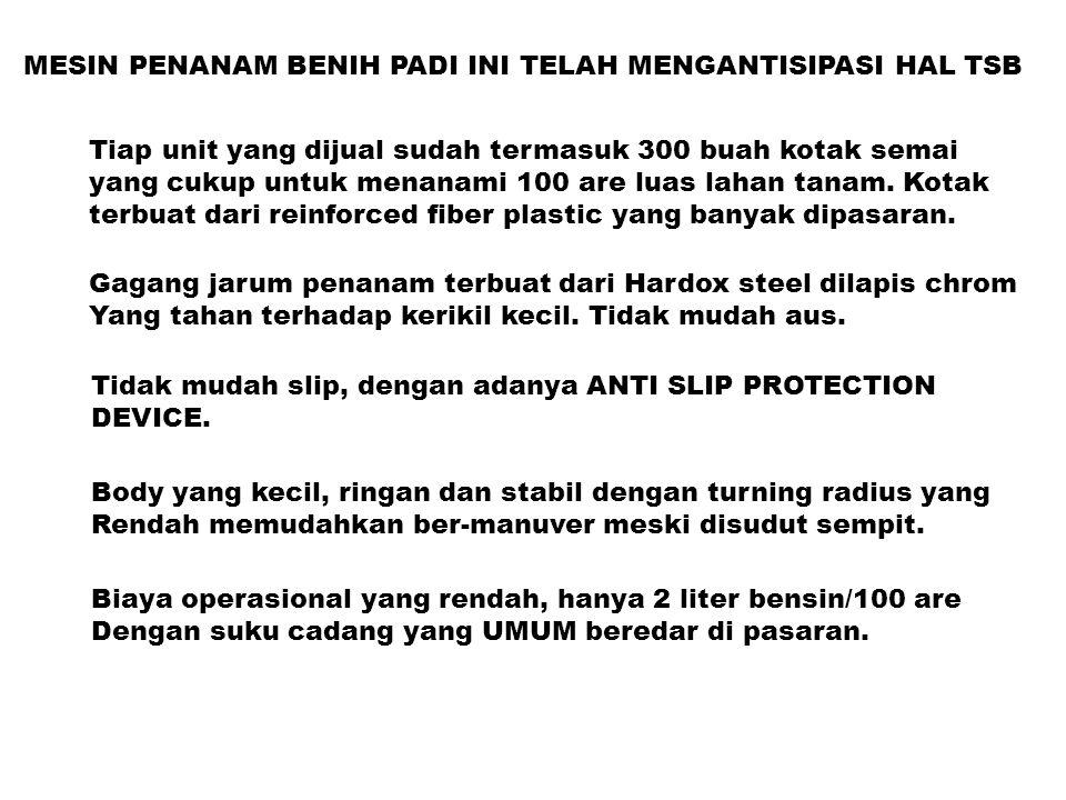 MESIN PENANAM BENIH PADI INI TELAH MENGANTISIPASI HAL TSB Tiap unit yang dijual sudah termasuk 300 buah kotak semai yang cukup untuk menanami 100 are luas lahan tanam.