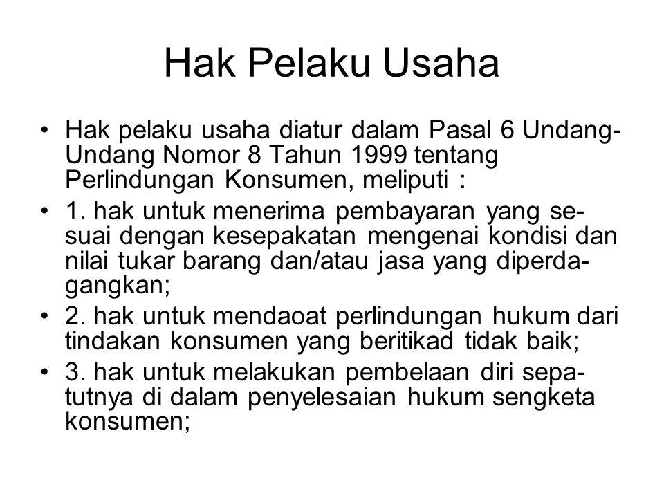 Lanjut … •Contoh Pasal 114 Undang-Undang Nomor 36 Tahun 2009 menyatakan bahwa setiap orang yang memproduksi atau memasukkan rokok ke wilayah Indonesia wajib mencantumkan peri- ngatan kesehatan.