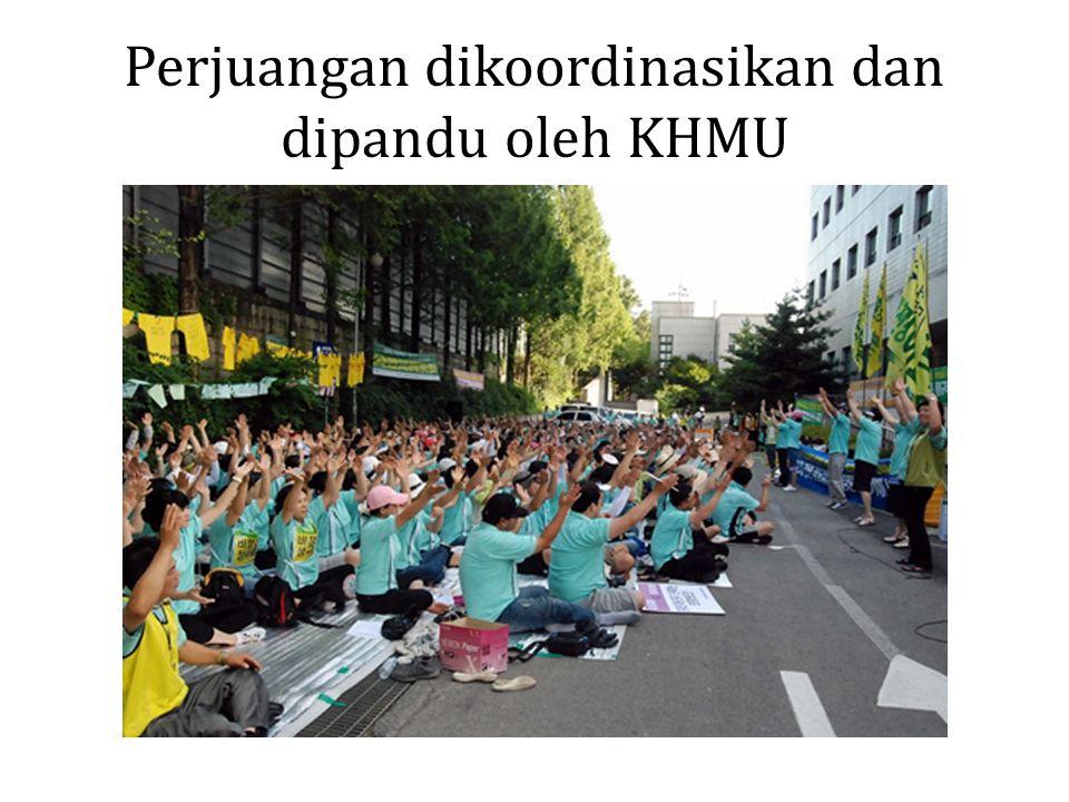 Perjuangan dikoordinasikan dan dipandu oleh KHMU