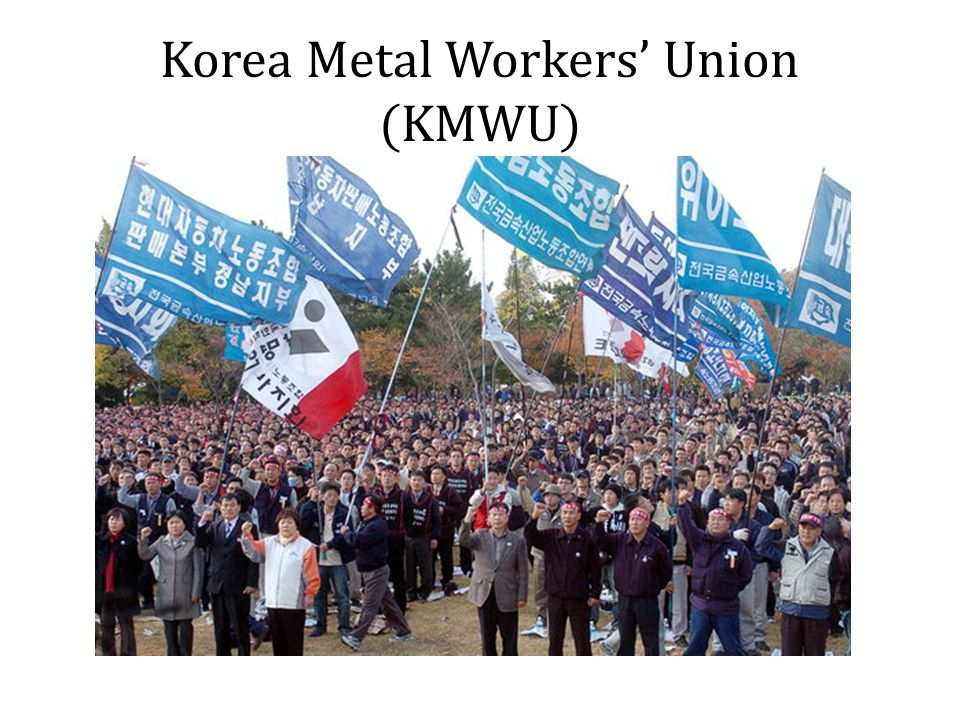 Korea Metal Workers' Union (KMWU)