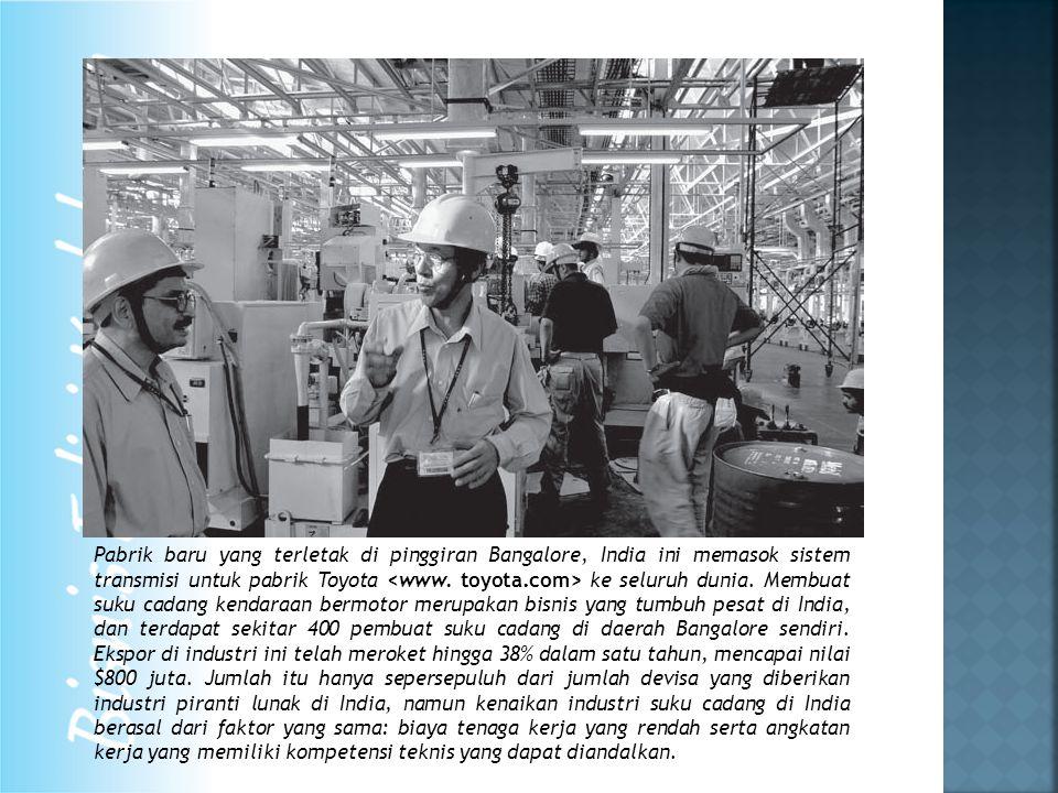 Pabrik baru yang terletak di pinggiran Bangalore, India ini memasok sistem transmisi untuk pabrik Toyota ke seluruh dunia.