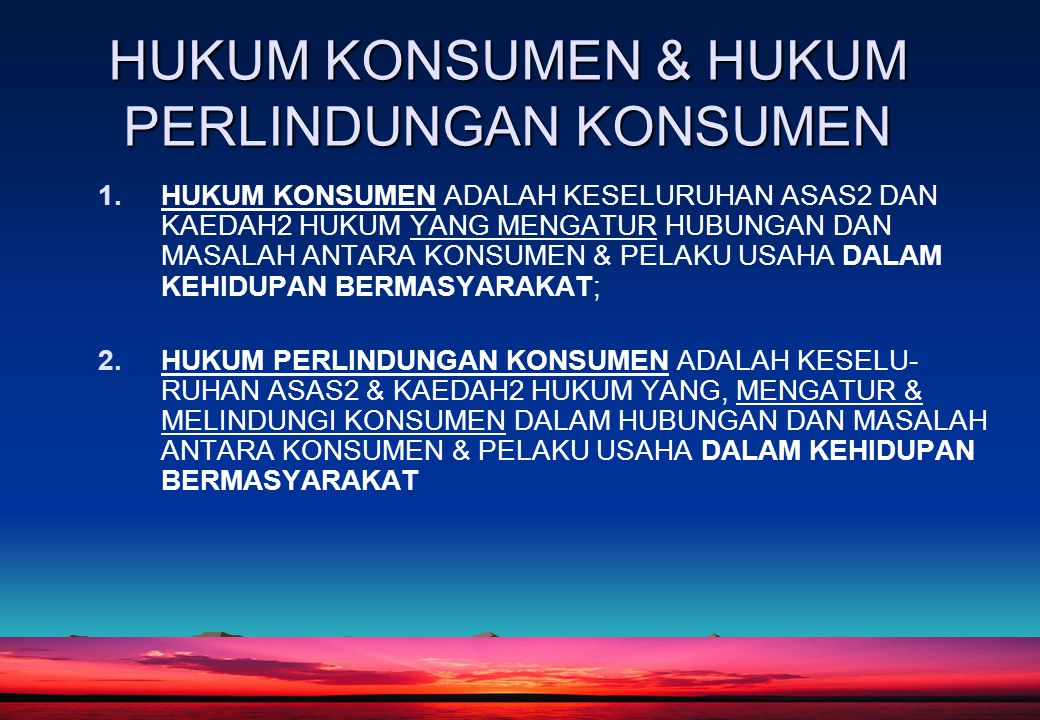 7 HUKUM KONSUMEN & HUKUM PERLINDUNGAN KONSUMEN 1.HUKUM KONSUMEN ADALAH KESELURUHAN ASAS2 DAN KAEDAH2 HUKUM YANG MENGATUR HUBUNGAN DAN MASALAH ANTARA K