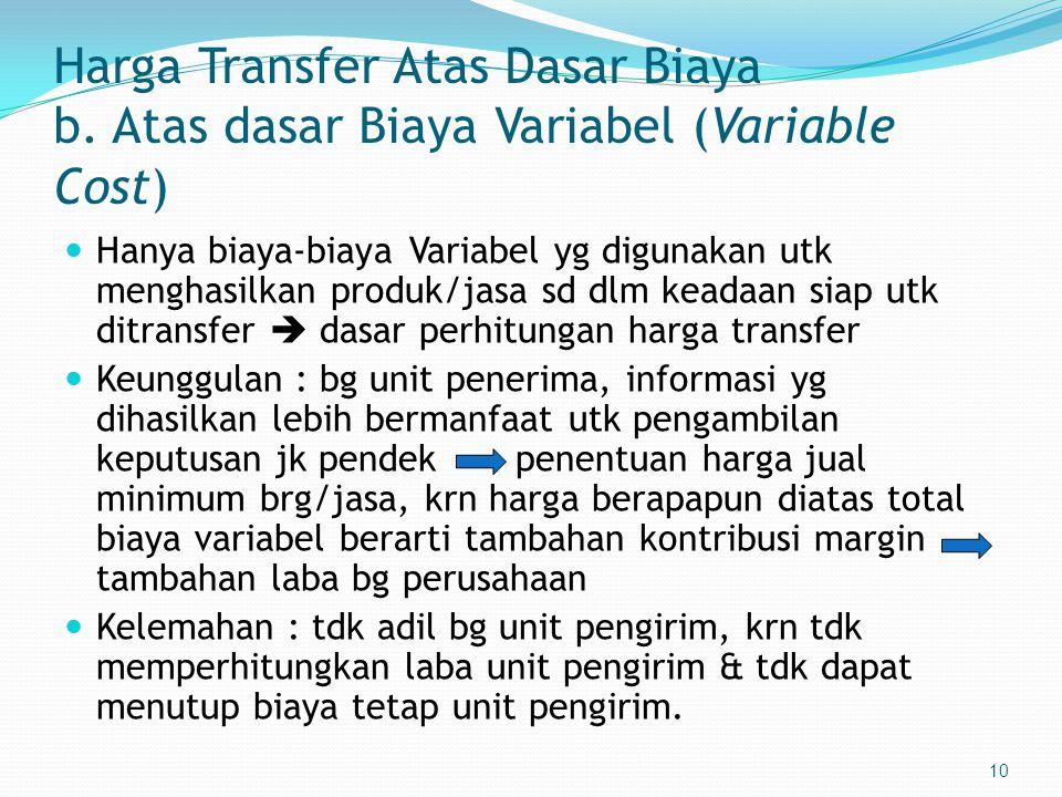 10 Harga Transfer Atas Dasar Biaya b.