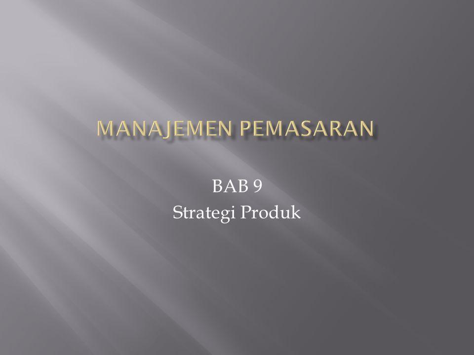 BAB 9 Strategi Produk