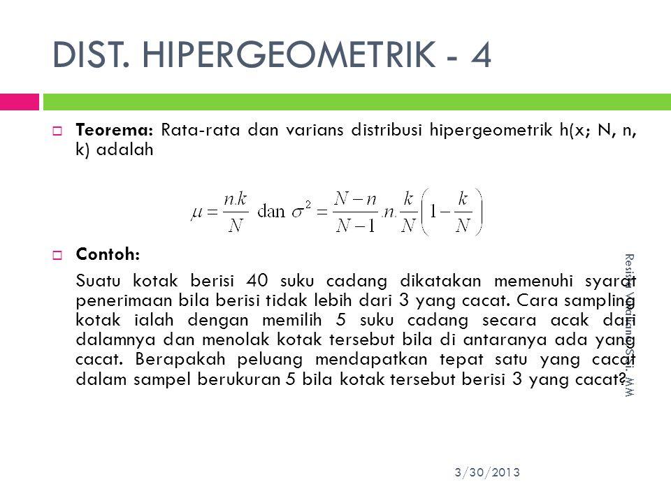 DIST.HIPERGEOMETRIK - 4 3/30/2013 Resista Vikaliana, S.Si.